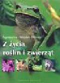 Bilińska Agnieszka, Biliński Włodek - Z życia roślin i zwierząt