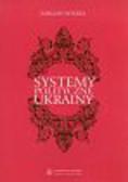 Wiszka Emilian - Systemy polityczne Ukrainy