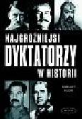 Klein Shelly - Najgroźniejsi dyktatorzy w historii