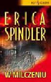 Spindler Erica - W milczeniu