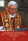 Wieczorek Adam - Pielgrzymki apostolskie Ojca Świętego  Benedykta XVI 2005 - 2007