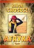 Choszcz Kinga - Moja Afryka