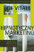 Vitale Joe - Hipnotyczny marketing