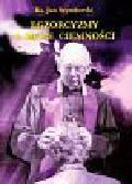 Szymborski Jan - Egzorcyzmy a moce ciemności