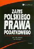 Głuchowski Jan, Patyk Jacek - Zarys polskiego prawa podatkowego