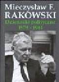 Rakowski Mieczysław - Dzienniki polityczne 1979 - 1981