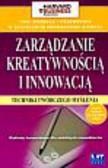 Luecke Richard - Zarządzanie kreatywnością i innowacją