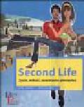 Linder J., Gillespie J. - Second Life Życie miłość zarabianie pieniędzy