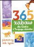 Davies Elisabeth - 365 zabaw dla Ciebie i Twojego dziecka. pierwszy rok życia