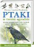 Graszka-Petrykowski Dariusz - Ptaki w twoim ogrodzie