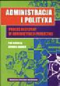 Habuda Ludwik red. - Administracja i polityka Proces decyzyjny w administracji publicznej