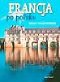 Stettner-Stefańska Barbara - Francja po polsku