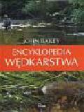 John Bailey - Encyklopedia wędkarstwa