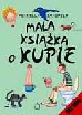 Stalfelt Pernilla - Mała książka o kupie
