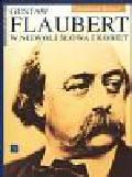 Brown Fredick - Flaubert Gustaw w niewoli słowa i kobiet