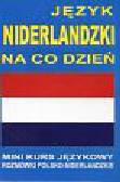 Język niderlandzki na co dzień + CD