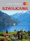 Simm Magdalena, Czupryn Adriana - Szwajcaria. Przewodnik ilustrowany