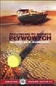 Dąbrowski Władysław R. - Żeglowanie po wodach pływowych