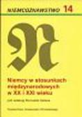 Gelles Romuald red. - Niemcy w stosunkach międzynarodowych w XX i XXI wieku