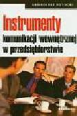 Potocki Arkadiusz - Instrumenty komunikacji wewnętrznej w przedsiębiorstwie