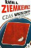 Ziemkiewicz Rafał A. - Czas wrzeszczących staruszków