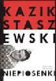 Staszewski Kazik - Niepiosenki
