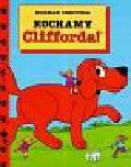 Bridwell Norman - Clifford Kochamy Clifforda