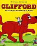 Bridwell Norman - Clifford Wielki Czerwony Pies