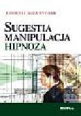 Augustynek Andrzej - Sugestia manipulacja hipnoza