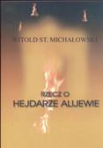 Michałowski Witold - Rzecz o Hejdarze Alijewie