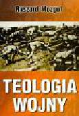 Mozgol Ryszard - Teologia wojny