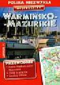Warmińsko-Mazurskie Województwo niezwykłe