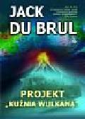 Brul Jack - Projekt Kuźnia Wulkana