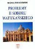 Poradowski Michał - Problemy II Soboru Watykańskiego