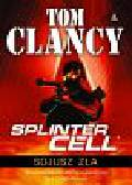 Clancy Tom - Splinter Cell Sojusz zła
