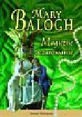 Balogh Mary - Magiczne oczarowanie
