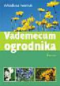 Iwaniuk Arkadiusz - Vademecum ogrodnika