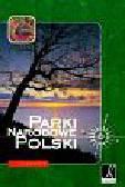 Parki Narodowe Polski Przewodnik
