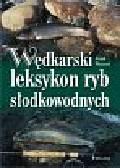 Weissert Frank - Wędkarski leksykon ryb słodkowodnych