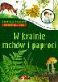 Będkowska Hanna - W krainie mchów i paproci
