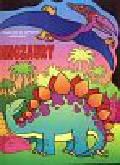 Gołdanowska Magdalena (red.) - Dinozaury książeczka do naklejania i kolorowania