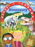 O Toole Jeannette - Dinozaury nauka i zabawa z naklejkami