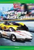 Kelly Sophia - Dalej Speed Racer gazu