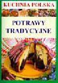 Kuchnia polska Potrawy tradycyjne
