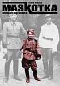 Kurzem Mark - Maskotka Nazistowski sekret mojego żydowskiego ojca