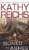 Reichs Kathy - Bones to Ashes