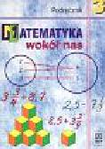 Drążek Anna, Grabowska Barbara - Matematyka wokół nas Podręcznik  3 gimnazjum +CD