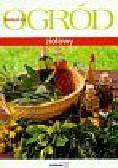 Sikora Elżbieta - Ogród ziołowy