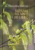 Maliński Mieczysław - Kazania do mnie i do ciebie