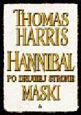 Harris Thomas - Hannibal po drugiej stronie maski